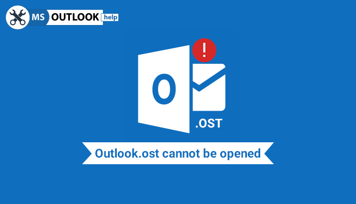 Outlook.ost cannot be opened error